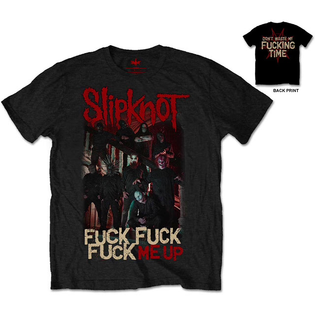 Slipknot - Fuck Me Up
